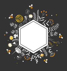 Stylish hexagon frame with cute honey flowers and vector