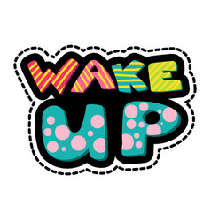 wake up lettering stitched frame vector image
