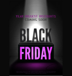 black friday coming soon poster template vector image
