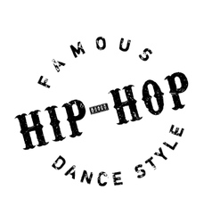Famous dance style Hip-Hop stamp vector