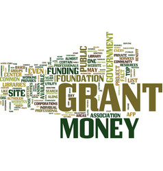 Grant money text background word cloud concept vector
