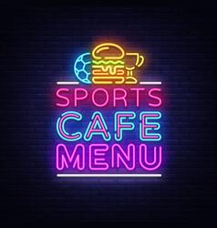 sports cafe menu neon sign sport cafe menu vector image
