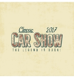 Vintage car show typography label design vector