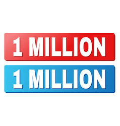 1 million text on blue and red rectangle buttons vector
