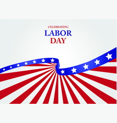 happy labor day greeting card vector image