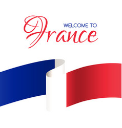 Welcome to france card with flag of france vector