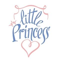 Little Princess lettering for girl t-shirt vector image vector image