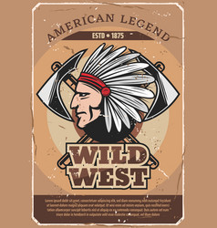 american wild west indian man retro poster vector image