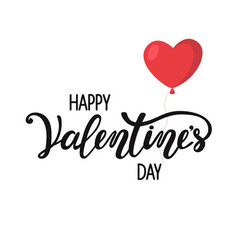 happy valentines day lettering and red balloon vector image