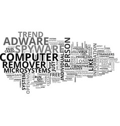 adware spyware remover text word cloud concept vector image vector image