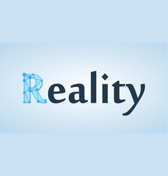 beautiful creative banner with caption reality vector image