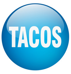 Tacos blue round gel isolated push button vector