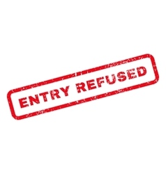 Entry Refused Text Rubber Stamp vector image vector image