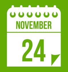 24 november calendar icon green vector image