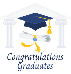 Congratulations graduates diploma and graduation vector