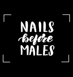 Nails before males vector