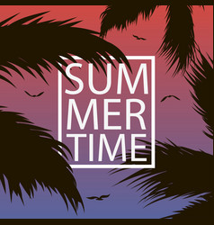 summer time - card with palm trees leaf gull vector image