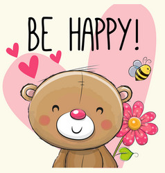 Be happy greeting card teddy bear vector