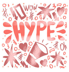 hype handwritten lettering vector image
