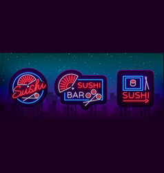 set logos signs in neon style on sushi vector image