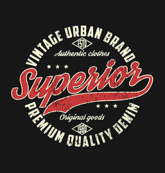 Superior denim vintage graphic for t-shirt vector