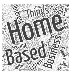 Take advantage that home based business vector