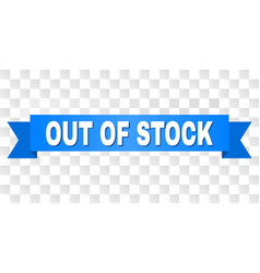 Blue ribbon with out of stock caption vector
