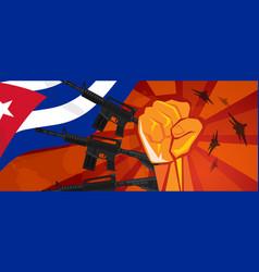 Cuba war propaganda hand fist strike with arm vector