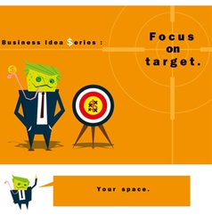 Business Idea series Focus on target vector
