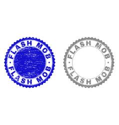 Grunge flash mob scratched stamp seals vector