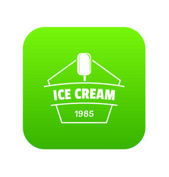ice cream icon green vector image