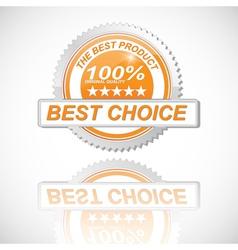 best choice golden label vector image