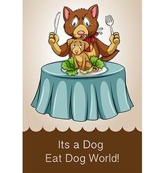 Dog eat dog world idiom vector