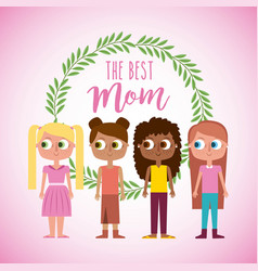 little girl together the best mom card with wreath vector image
