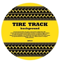 Tire track in yellow circle with text vector image vector image