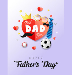 Happy fathers day best dad ever red paper heart vector