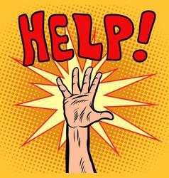 Hand need help vector