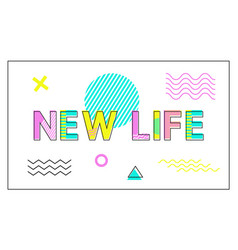 new life poster geometric figures in linear style vector image