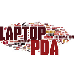 the pda compared to a laptop text background word vector image