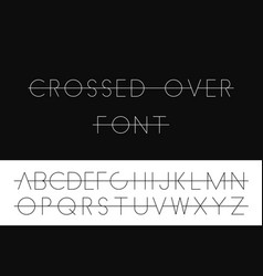 Crossed over thin font minimalistic latin letters vector