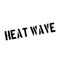 heat wave rubber stamp vector image