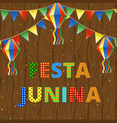 Festa junina on wood vector