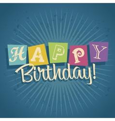 Retro Happy Birthday Greeting Card vector image vector image