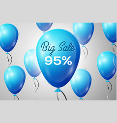 blue balloons with an inscription big sale ninety vector image