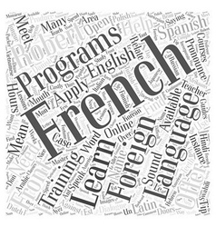 Foreign Language Programs in Training Word Cloud vector image vector image