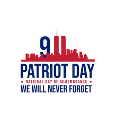911 patriot day background patriot day september vector