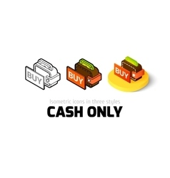 Cash only icon in different style vector image