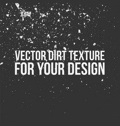dirt texture for your design vector image