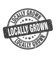 Locally grown stamp locally grown round grunge vector