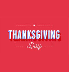 thanksgiving day greeting card with text vector image